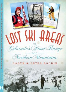 Lost Ski Areas of CO Front Range and Northern Mtns